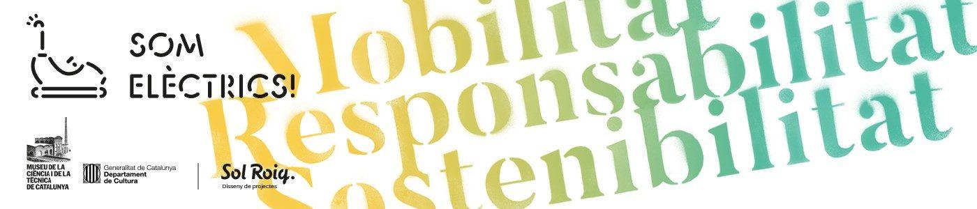 SOM ELÈCTRICS! | Transició energètica i mobilitat elèctrica