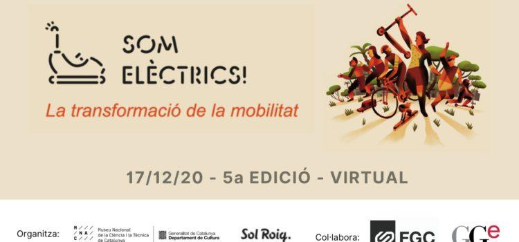 La 5a edició del congrés Som Elèctrics! es dedicarà a la transformació de la mobilitat