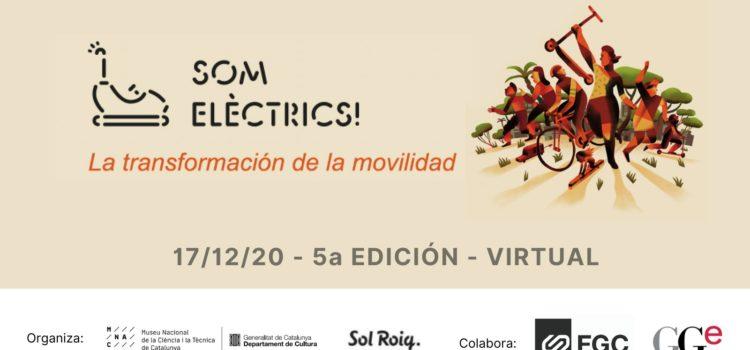 La 5.ª edición del congreso Som Elèctrics! se dedicará a la transformación de la movilidad